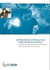 Public Sector: IT Outsourcing / Public Private Partnerships (2004/2006) – [PDF Brochure]